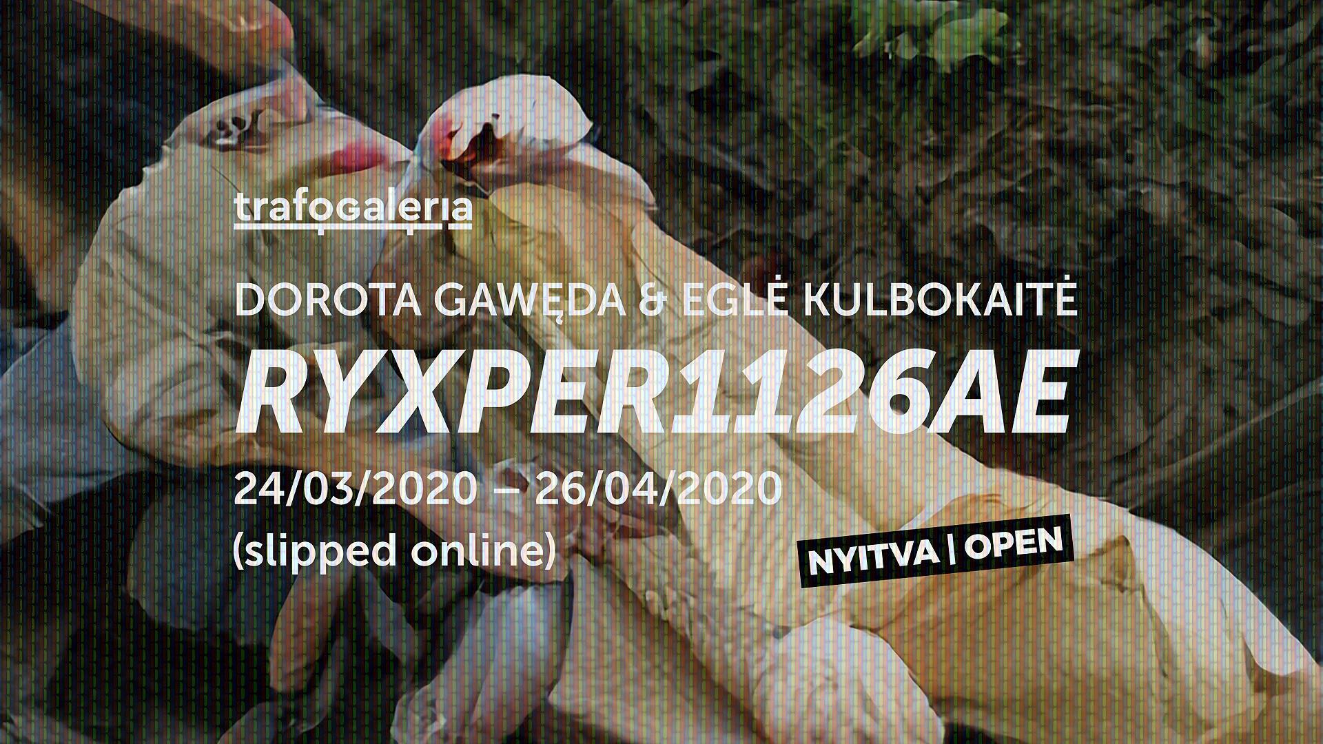 Dorota Gawęda & Eglė Kulbokaitė: RYXPER1126AE