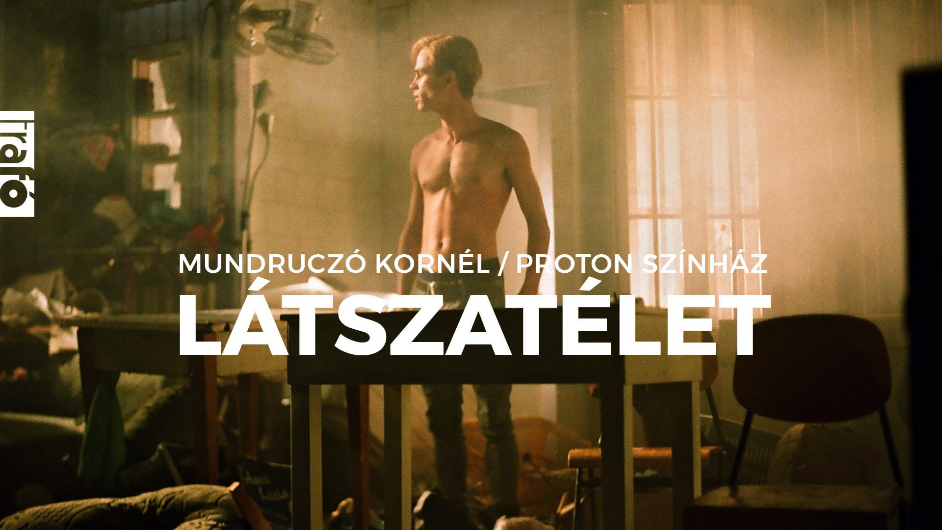 Mundruczó Kornél/Proton Színház: Látszatélet