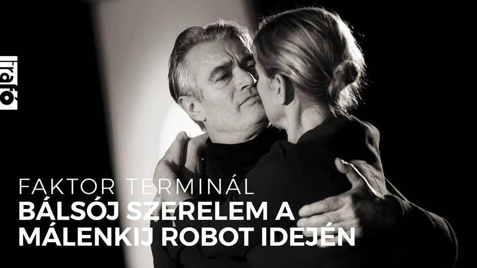 Faktor Terminál: Bálsój szerelem a Málenkij robot idején